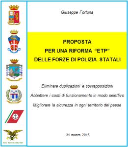 """LA PROPOSTA DI RIFORMA """"ETP"""" DELLE FORZE POLIZIA STATALI"""